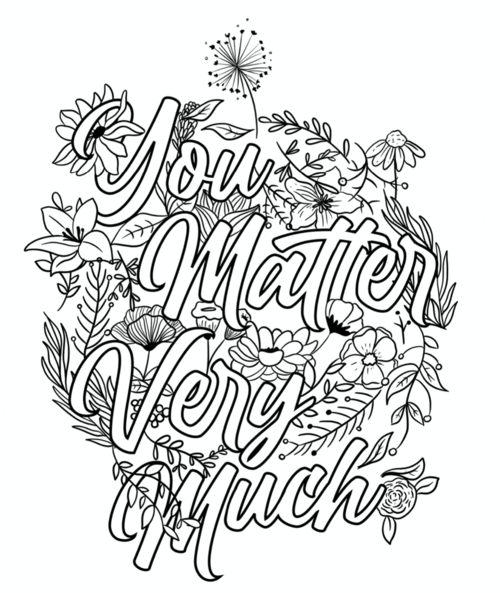 You Matter Very Much!